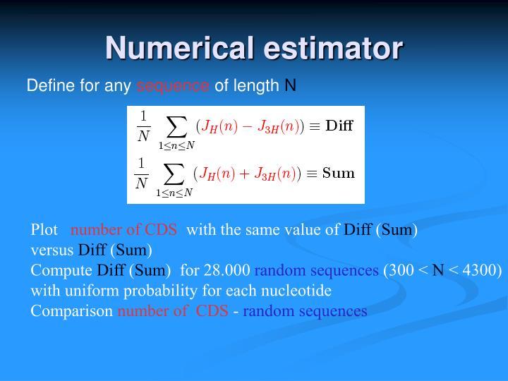 Numerical estimator