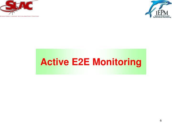 Active E2E Monitoring