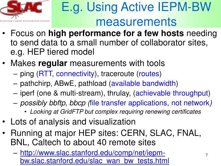 E.g. Using Active IEPM-BW measurements