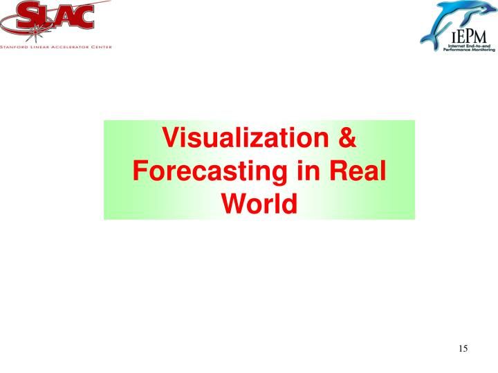 Visualization & Forecasting in Real World
