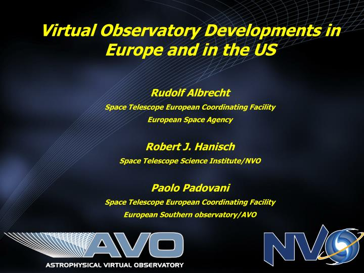 Virtual Observatory Developments in Europe and in the US