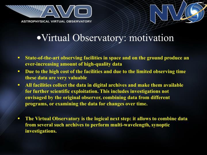 Virtual Observatory: motivation