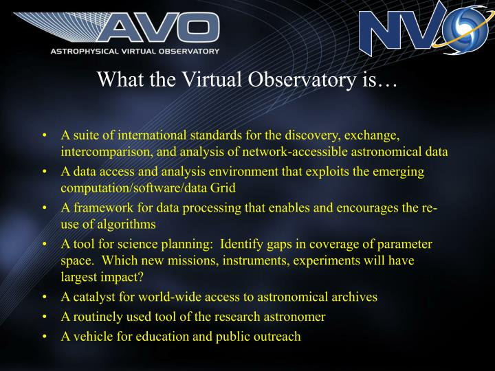 What the Virtual Observatory is…