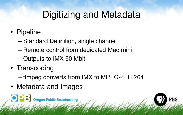Digitizing and Metadata