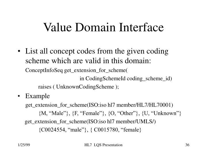 Value Domain Interface
