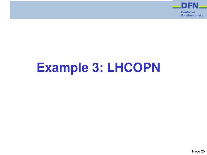 Example 3: LHCOPN