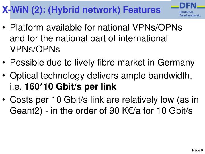 X-WiN (2): (Hybrid network) Features