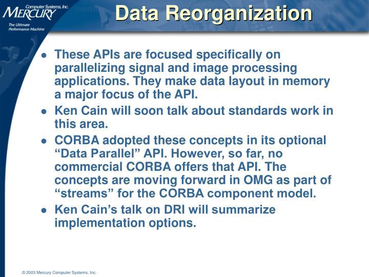 Data Reorganization