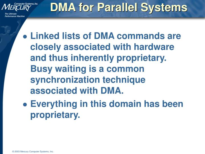 DMA for Parallel Systems