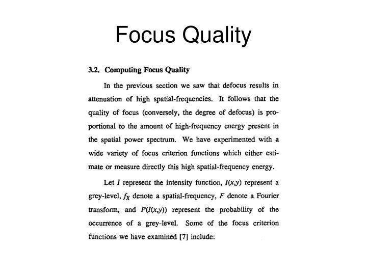 Focus Quality