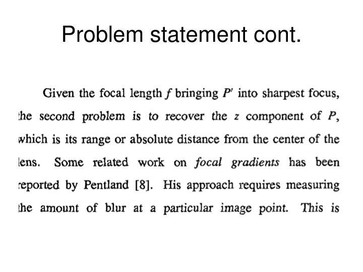 Problem statement cont.
