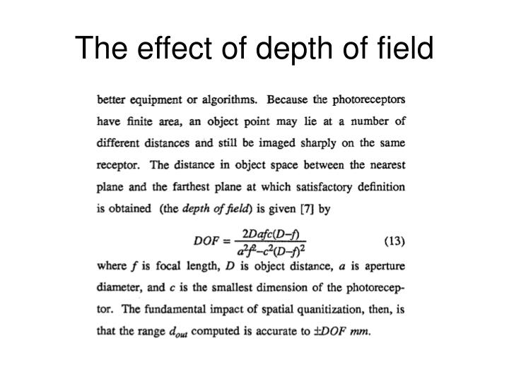 The effect of depth of field