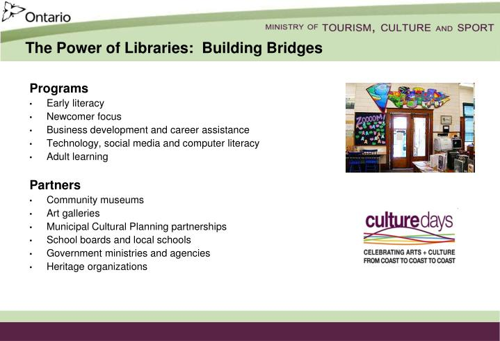 The Power of Libraries:  Building Bridges
