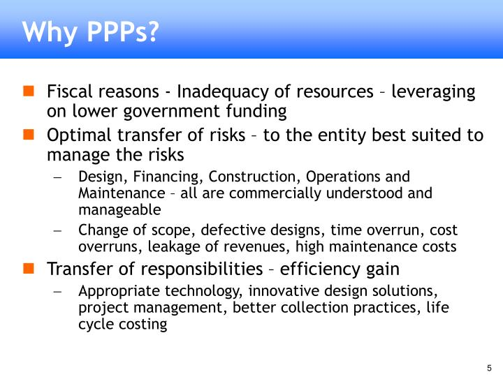 Why PPPs?
