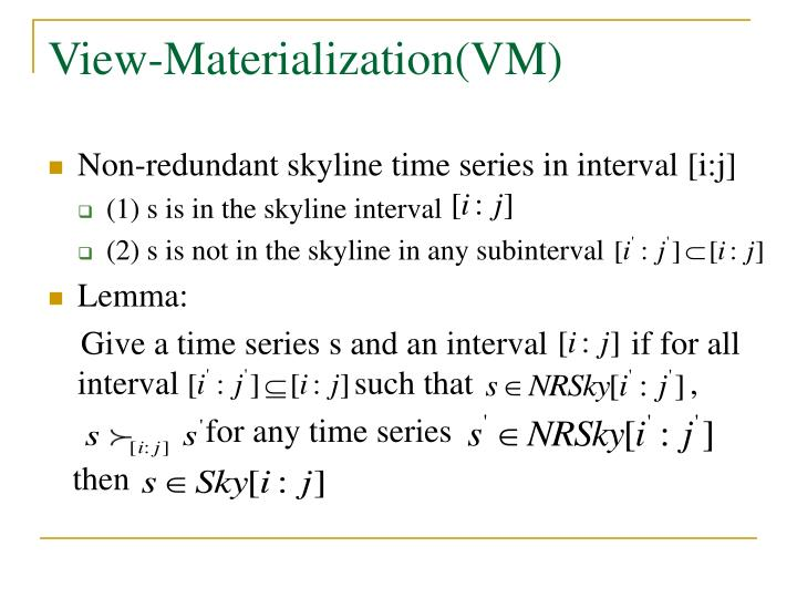 View-Materialization(VM)