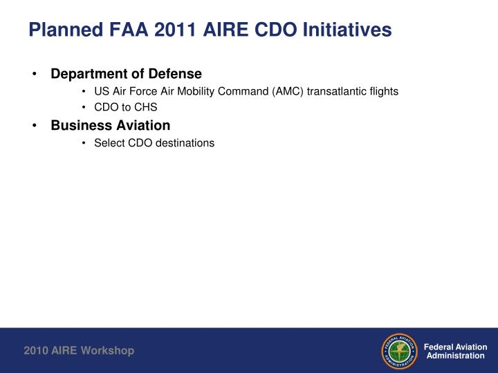 Planned FAA 2011 AIRE CDO Initiatives