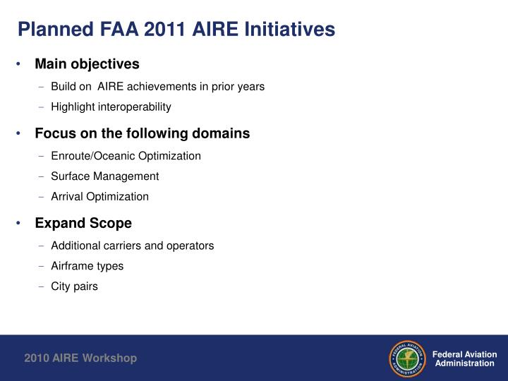 Planned FAA 2011 AIRE Initiatives