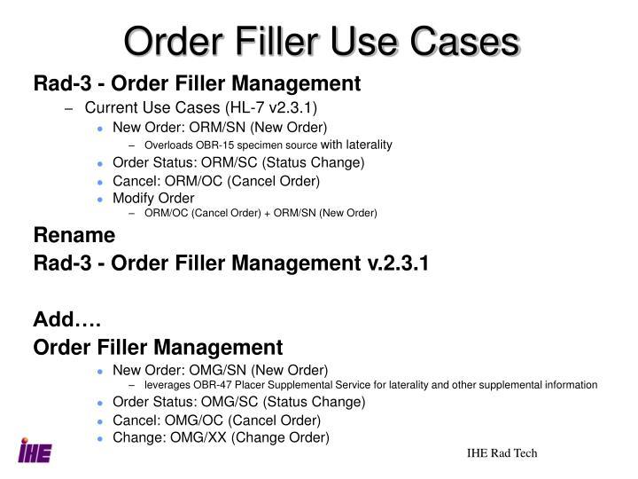 Order Filler Use Cases