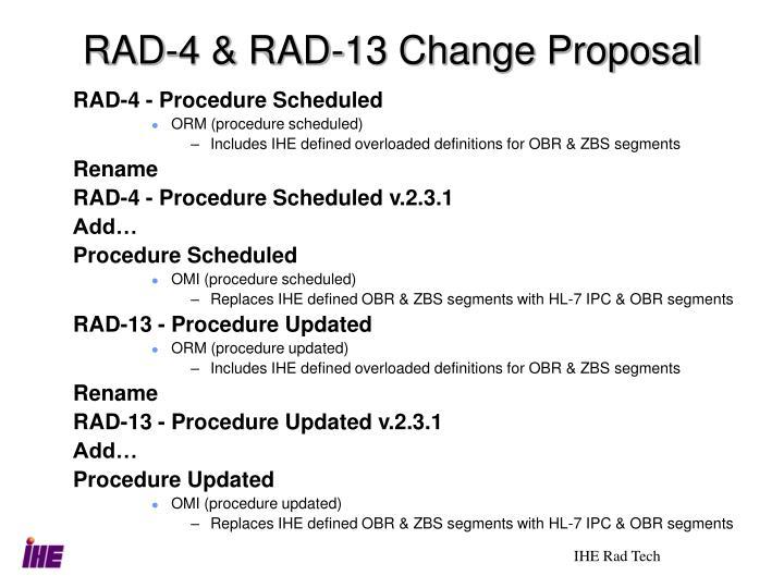 RAD-4 & RAD-13 Change Proposal