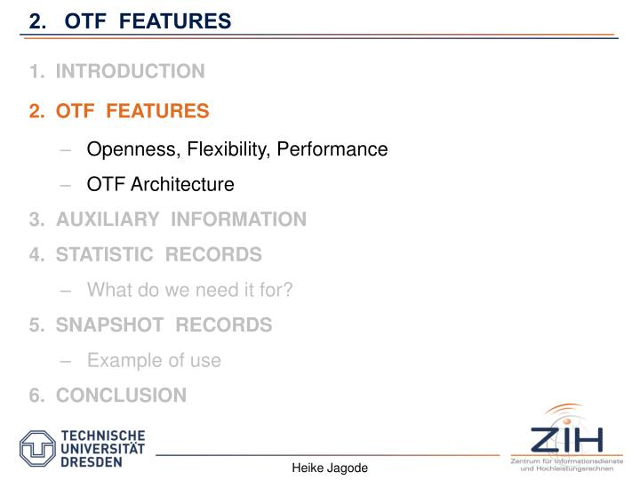 2.   OTF  FEATURES