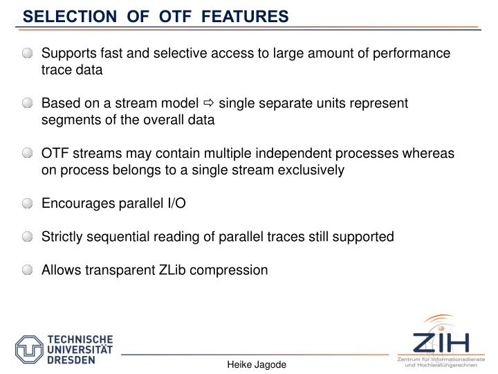 SELECTION  OF  OTF  FEATURES