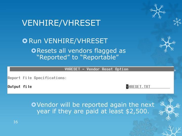 VENHIRE/VHRESET