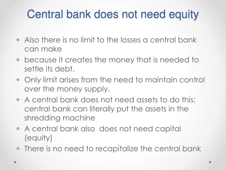 Central bank does not need equity