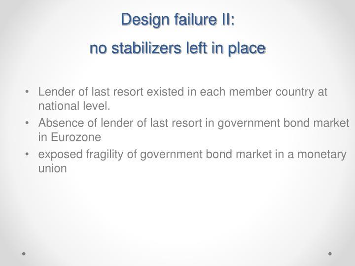 Design failure II: