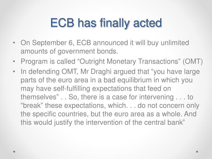ECB has finally acted
