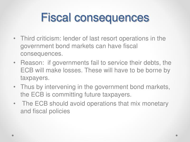Fiscal consequences