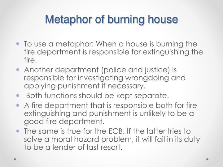 Metaphor of burning house