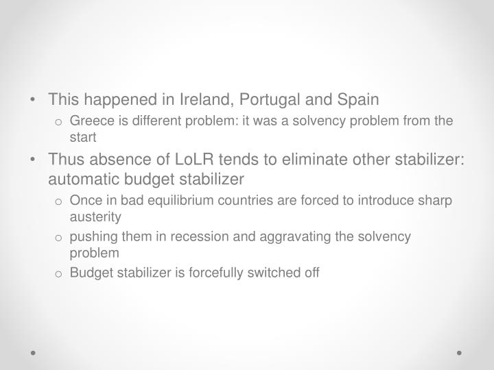 This happened in Ireland, Portugal and Spain