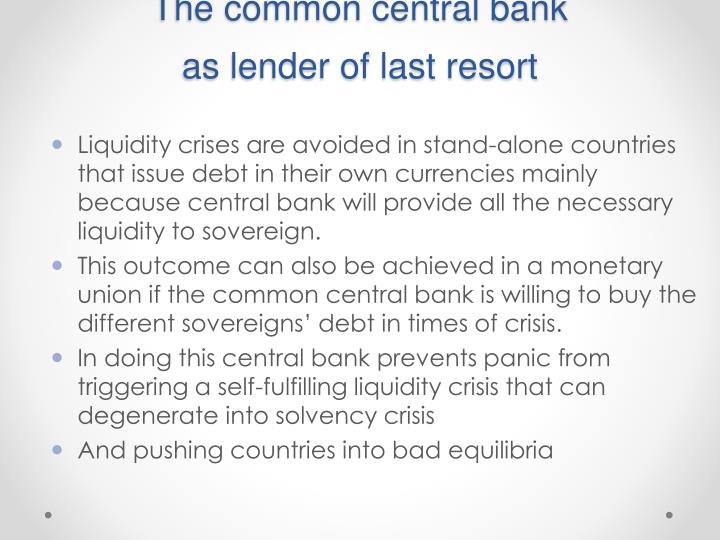 The common central bank