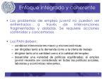 enfoque integrado y coherente