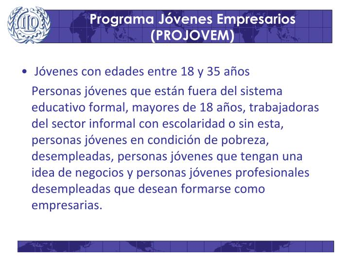 Programa Jóvenes Empresarios (PROJOVEM)