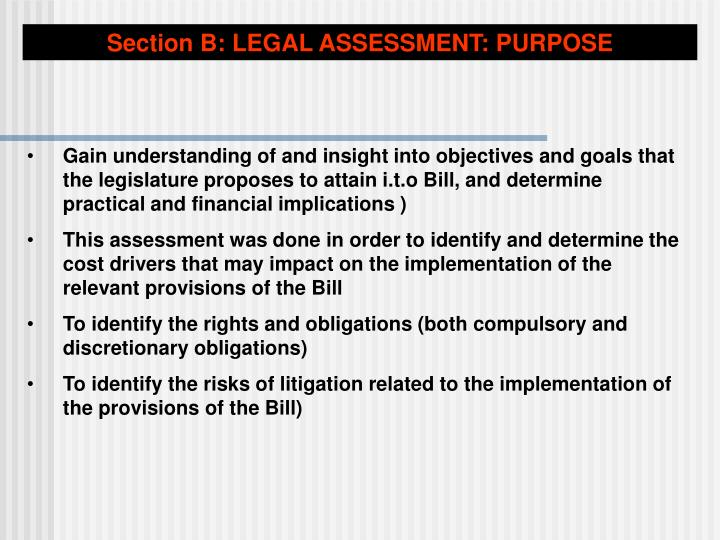 Section B: LEGAL ASSESSMENT: PURPOSE