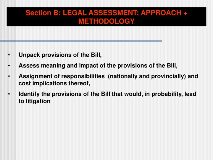 Section B: LEGAL ASSESSMENT: APPROACH + METHODOLOGY
