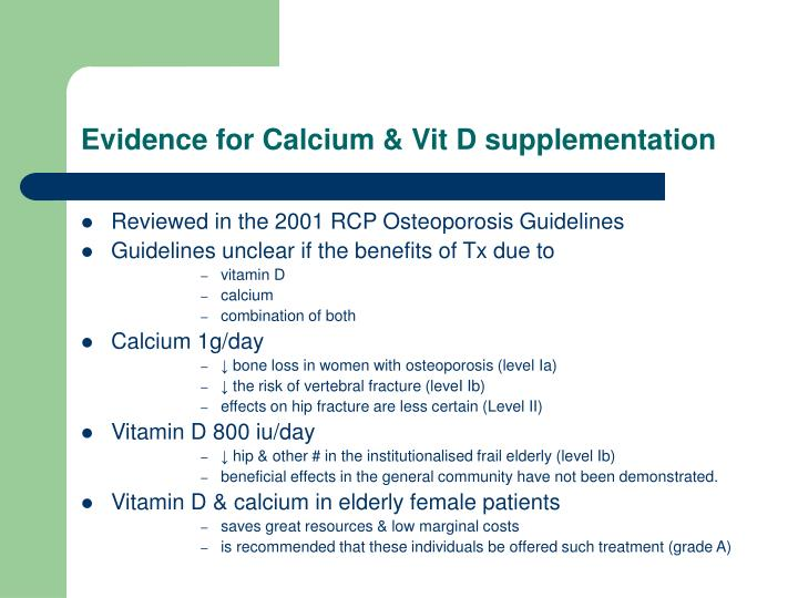 Evidence for Calcium & Vit D supplementation
