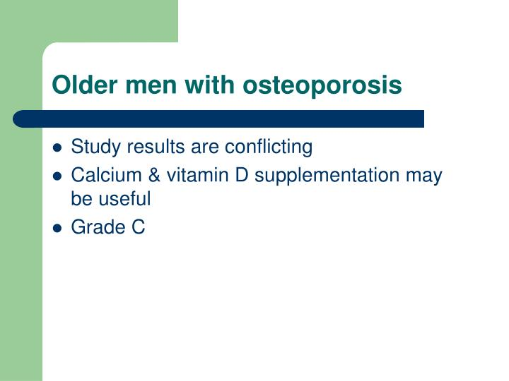 Older men with osteoporosis
