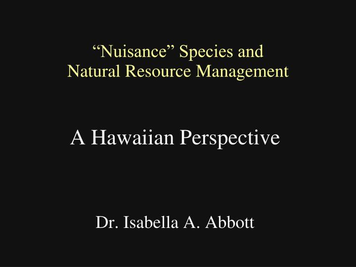 """""""Nuisance"""" Species and"""