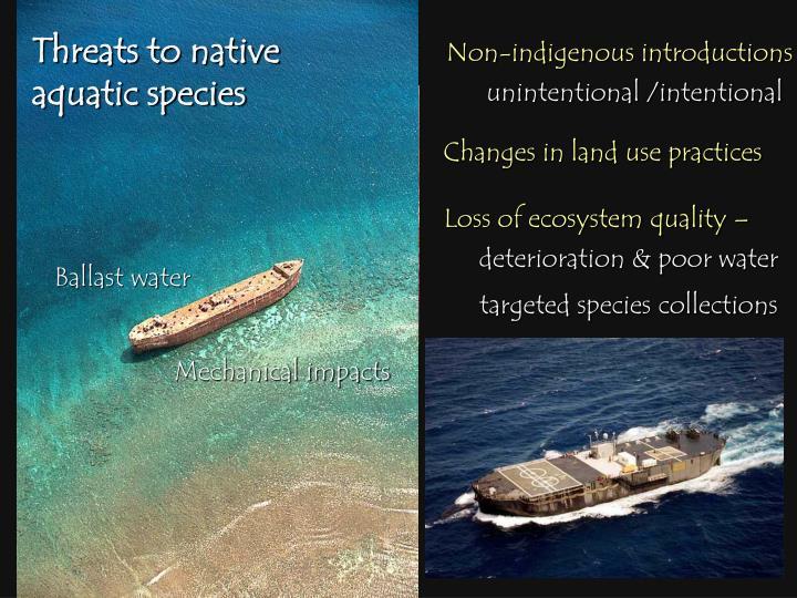 Threats to native aquatic species