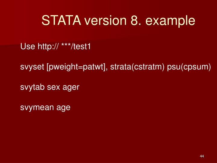 STATA version 8. example