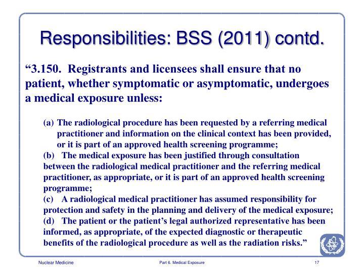 Responsibilities: BSS (2011) contd.