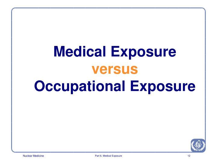 Medical Exposure