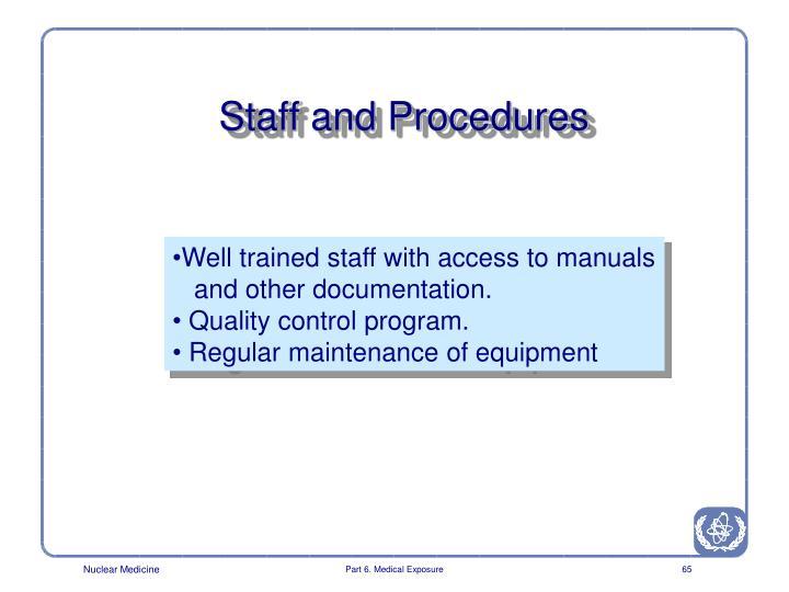 Staff and Procedures