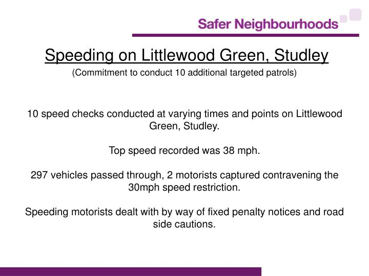 Speeding on Littlewood Green, Studley
