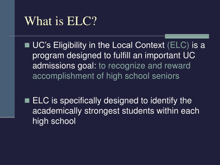 What is ELC?