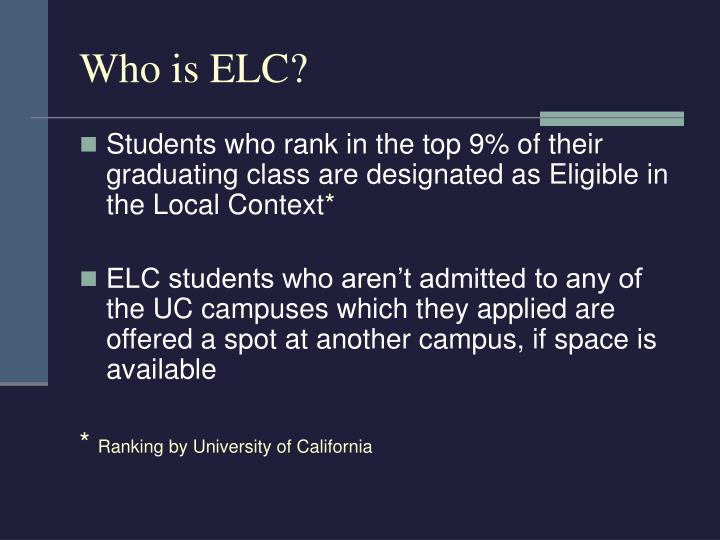 Who is ELC?