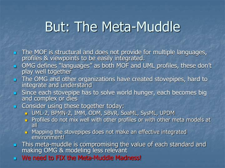 But: The Meta-Muddle