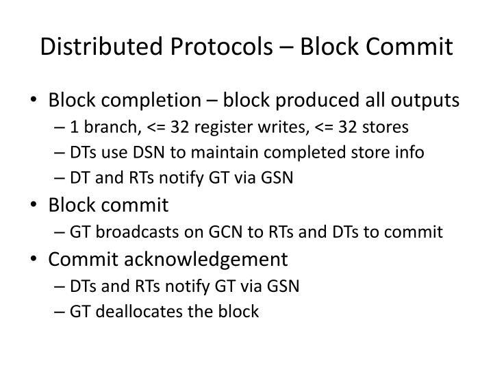 Distributed Protocols – Block Commit
